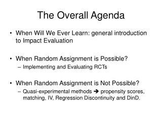 The Overall Agenda
