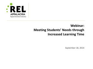 Webinar: Meeting Students' Needs through  Increased Learning Time