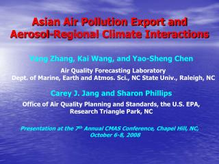 Asian Air Pollution Export and  Aerosol-Regional Climate Interactions