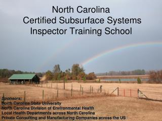 North Carolina  Certified Subsurface Systems Inspector Training School