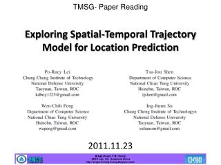 Exploring Spatial-Temporal Trajectory Model for Location Prediction