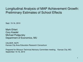 Longitudinal Analysis of MAP Achievement Growth: Preliminary Estimates of School Effects