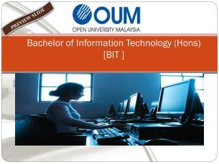 Bachelor of Information Technology (Hons)  [BIT ]