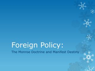 Foreign Policy: