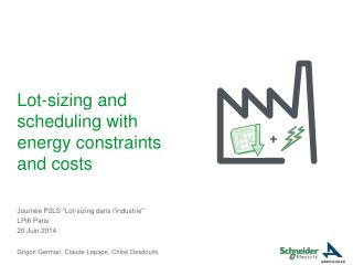 Lot-sizing and scheduling with energy constraints and costs