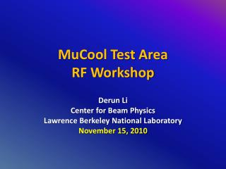 MuCool Test Area RF Workshop
