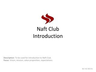 Naft  Club  Introduction