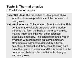 Topic 3: Thermal physics 3.2 – Modeling a gas