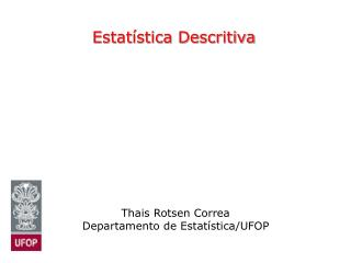 Estat�stica Descritiva