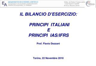 IL BILANCIO D ESERCIZIO:   PRINCIPI  ITALIANI  E  PRINCIPI  IAS