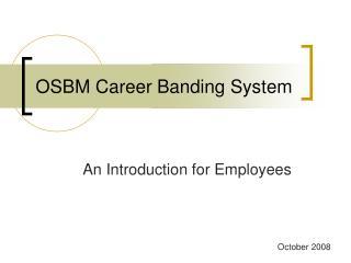 OSBM Career Banding System