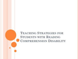 Teaching Strategies for Students with Reading Comprehension Disability