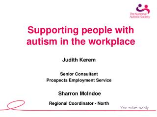 Supporting people with autism in the workplace