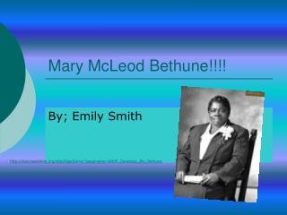 Mary McLeod Bethune!!!!