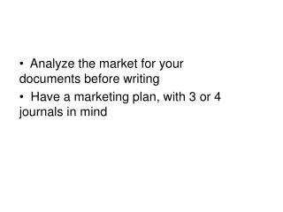Analyze the market for your documents before writing