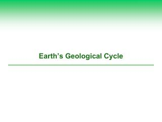 Earth's Geological Cycle