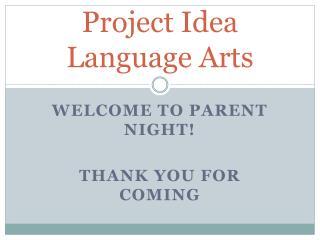 Project Idea Language Arts