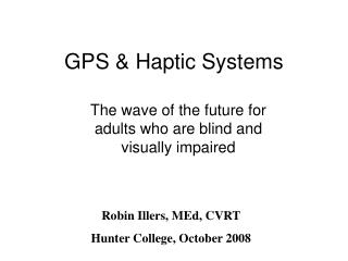 GPS  Haptic Systems