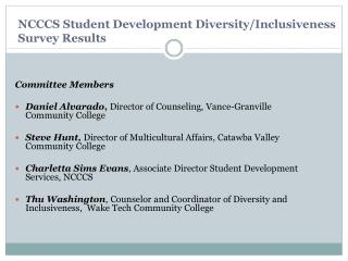 NCCCS Student Development Diversity/Inclusiveness  Survey Results
