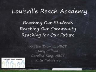 Louisville Reach Academy