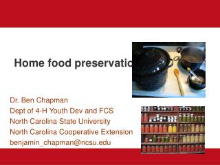 Home food preservation
