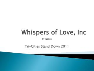 Whispers of Love, Inc