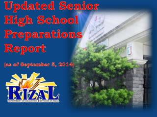 Updated Senior  High  School Preparations  Report (as of September 5, 2014)