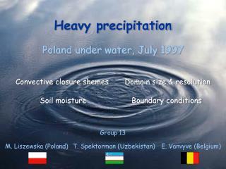 Heavy precipitation