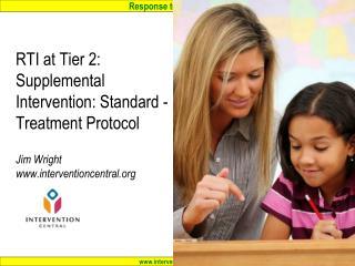 Tier 2: Supplemental Intervention: Standard -Treatment Protocol