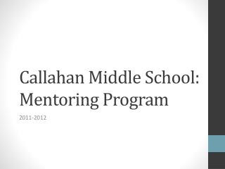 Callahan Middle School: Mentoring Program