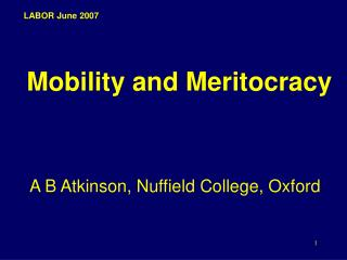 Mobility and Meritocracy