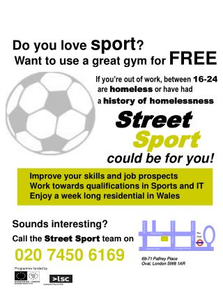 Improve your skills and job prospects Work towards qualifications in Sports and IT