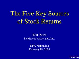The Five Key Sources of Stock Returns