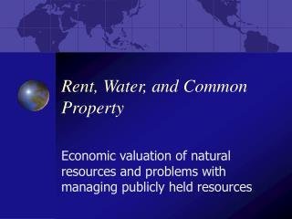 Rent, Water, and Common Property
