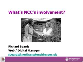 What's NCC's involvement?