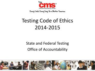 Testing  Code of Ethics 2014-2015