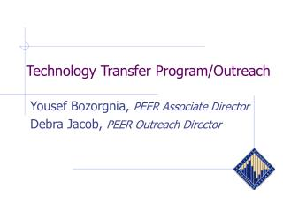 Technology Transfer Program/Outreach