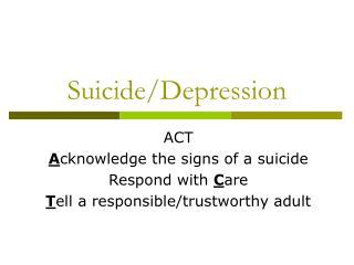 Suicide/Depression