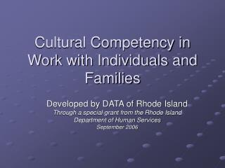 Cultural Competency in Work with Individuals and Families