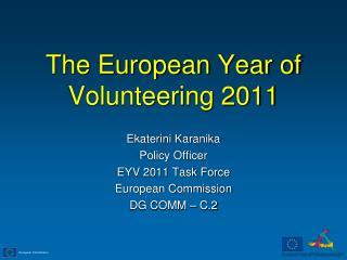 The European Year of Volunteering 2011