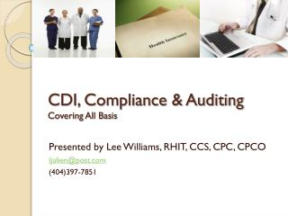 CDI, Compliance & Auditing Covering All Basis