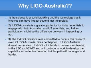 Why LIGO-Australia??
