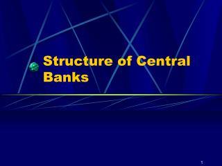 Structure of Central Banks