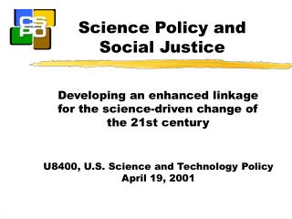 Science Policy and Social Justice