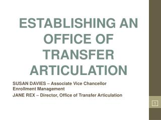 ESTABLISHING AN OFFICE OF TRANSFER ARTICULATION