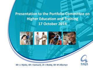 Presentation to the Portfolio Committee on Higher Education and Training  17 October 2014