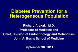 Diabetes Prevention for a Heterogeneous Population