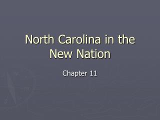 North Carolina in the New Nation