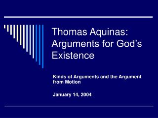 Thomas Aquinas: Arguments for God s Existence