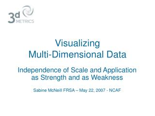 Visualizing  Multi-Dimensional Data